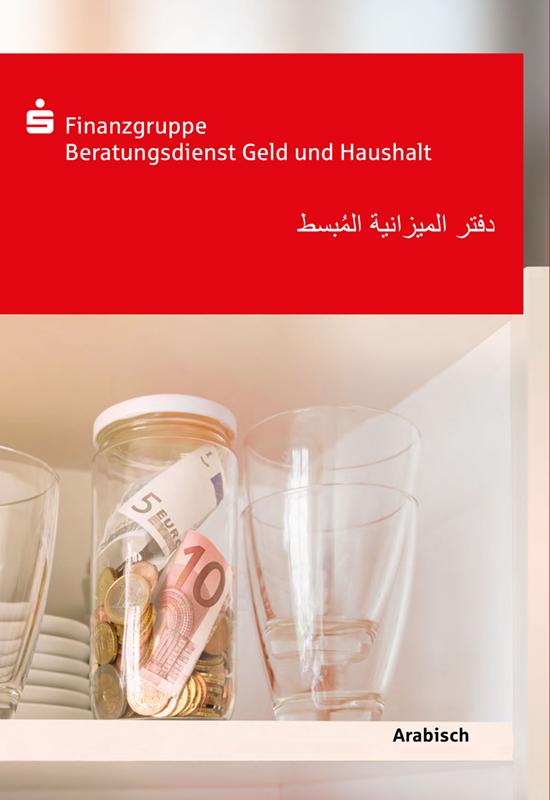 """Für Menschen mit geringen Deutschkenntnissen: """"Das einfache Haushaltsbuch"""" in Arabisch."""