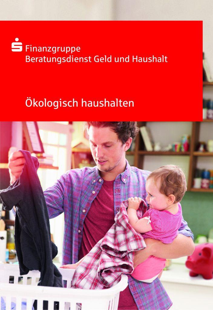 Pressefoto Ratgeber 'Ökologisch haushalten'.